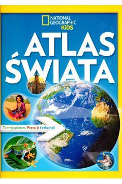 National Geographic Kids. Atlas Świata