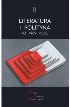Literatura i polityka po 1989 roku