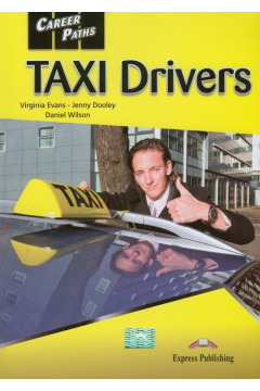 Career Paths: Taxi Drivers EXPRESS PUBLISHING