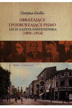 Obrażające i podburzające pismo Lech Gazeta Gnieźnieńska 1895-1914