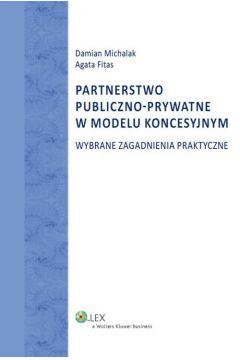 Partnerstwo publiczno-prywatne w modelu koncesyjnym