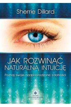 Jak rozwinąć naturalną intuicję