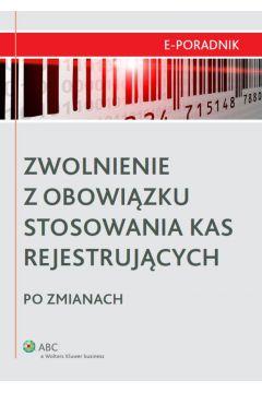 Zwolnienie z obowiązku stosowania kas rejestrujących po zmianach