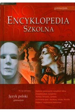 Encyklopedia szkolna - język polski - gimnazjum
