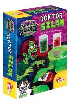 Crazy Science. Doktor Szlam