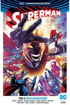Superman. Tom 3. Wielokrotność