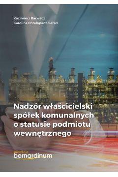 Nadzór właścicielski spółek komunalnych o statusie podmiotu wewnętrznego