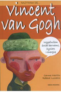 Nazywam się...Vincent van Gogh