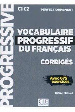 Vocabulaire progressif du français Niveau perfectionnement Corrigés