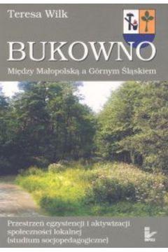 Bukowno. Między Małopolską a Górnym Śląskiem