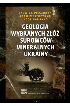 Geologia wybranych złóż surowców mineralnych..