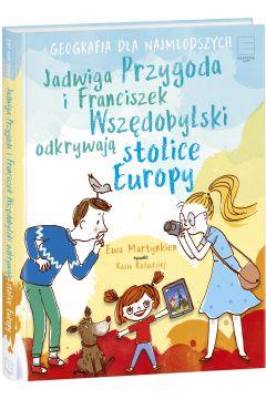 Jadwiga P. i Franciszek W....stolice Europy