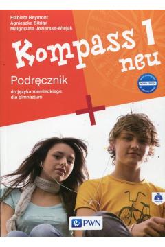 Kompass 1 neu Nowa edycja  Podręcznik do języka niemieckiego dla gimnazjum z płytą CD