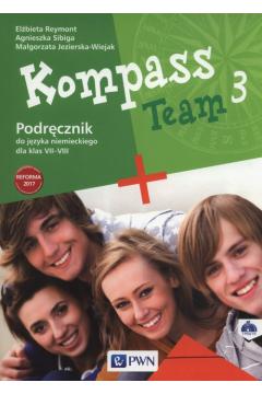Kompass Team 3. Podręcznik do języka niemieckiego dla klas 7-8. Szkoła podstawowa