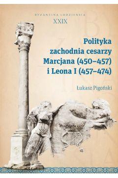 Polityka zachodnia cesarzy Marcjana (450-457)...