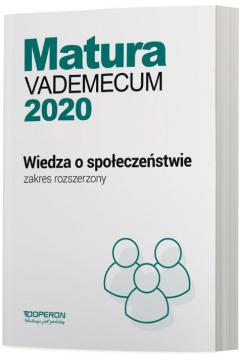 Matura 2020. Wiedza o społeczeństwie. Vademecum. Zakres rozszerzony