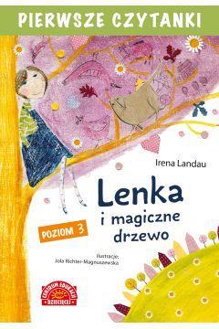 Pierwsze czytanki. Lenka i magiczne drzewo (poziom 3)