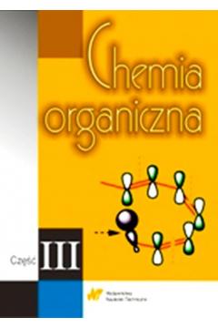 Chemia organiczna część 3