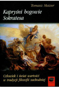 Kapryśni bogowie Sokratesa