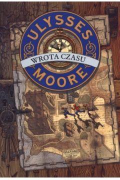 Ulysses Moore T.1 Wrota czasu