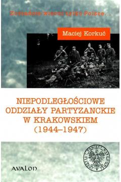 Niepodległościowe oddziały partyzanckie...