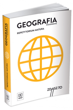 Geografia. Repetytorium. Matura. Zakres rozszerzony