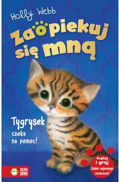 Zaopiekuj się mną. Tygrysek czeka na pomoc!