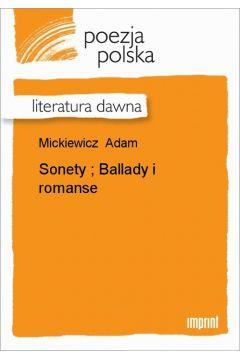 Sonety; Ballady i romanse