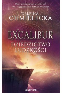 Excalibur. Dziedzictwo ludzkości