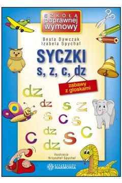 Syczki S, Z, C, DZ - Zabawy z głoskami Harmonia