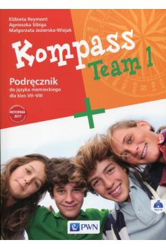 Kompass Team 1. Podręcznik do języka niemieckiego dla klas 7-8. Szkoła podstawowa