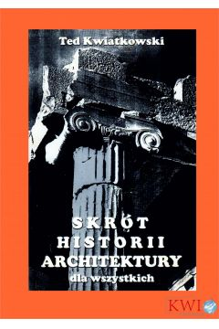 Skrót historii architektury dla wszystkich
