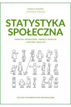 Statystyka społeczna. Procesy społeczne, źródła danych i metody analizy