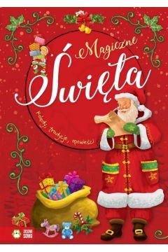 Książka Magia Świąt. Magiczne Święta. Kolędy, tradycje, opowieści.