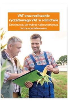 VAT oraz rozliczanie ryczałtowego VAT w rolnicwie