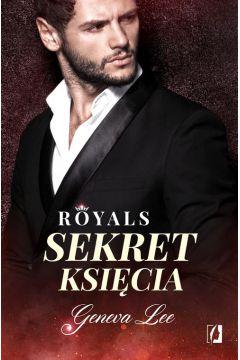 Royals. Tom 2. Sekret księcia