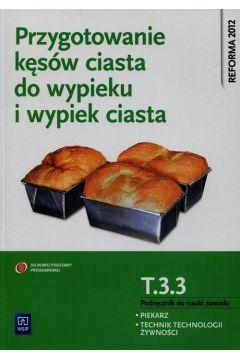 Przyg. kęsów ciasta do wypieku i wyp. ciasta WSiP