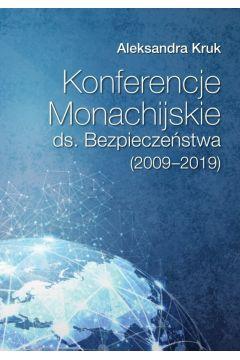 Konferencje Monachijskie ds. Bezpieczeństwa (2009-2019)