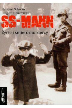 Ss-mann. życie I śmierć mordercy