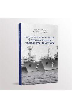 I Wojna Światowa na morzach w opiniach...