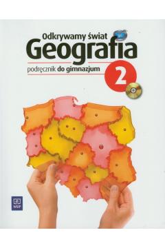 Geografia GIM KL 2. Podręcznik. Odkrywamy świat (2012)