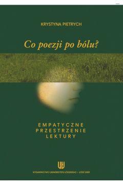 Co poezji po bólu? Empatyczne przestrzenie lektury