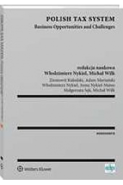 Polish Tax System. Business Opportunities AND Challenges