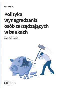 Polityka wynagradzania osób zarządzających w bankach