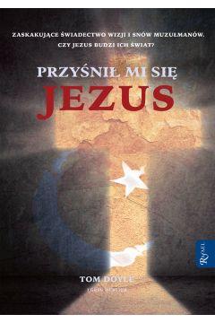 Przyśnił mi się Jezus