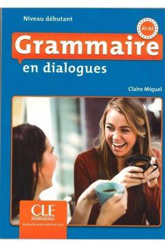 Grammaire en dialogues Niveau debutant A1-A2 książka + CD MP3