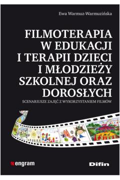 Filmoterapia w edukacji i terapii dzieci i młodz.