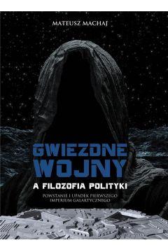 Gwiezdne wojny a filozofia polityki
