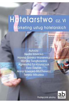 Hotelarstwo cz. VI Marketing usług hot. FORMAT-AB