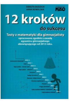 12 kroków do sukcesu. Testy gimnazjum